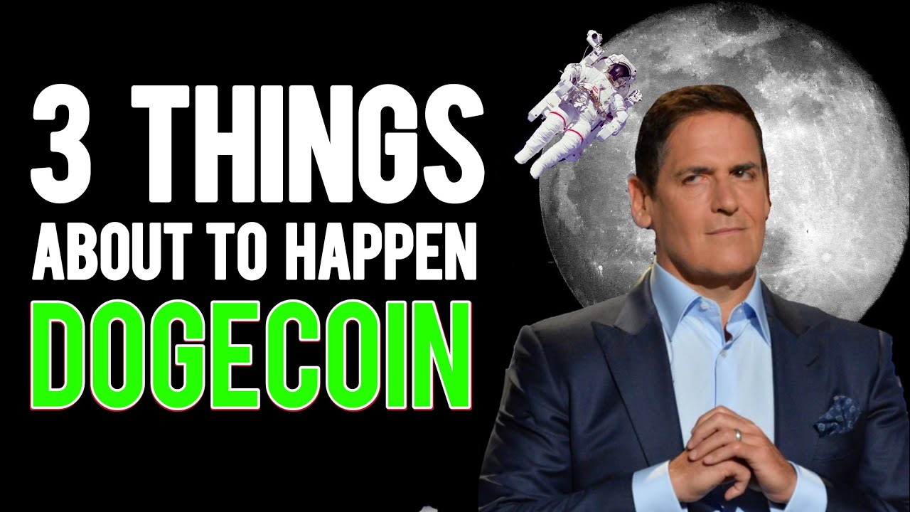 3 Things That WILL HAPPEN TO DOGECOIN NEXT | Dogecoin ...